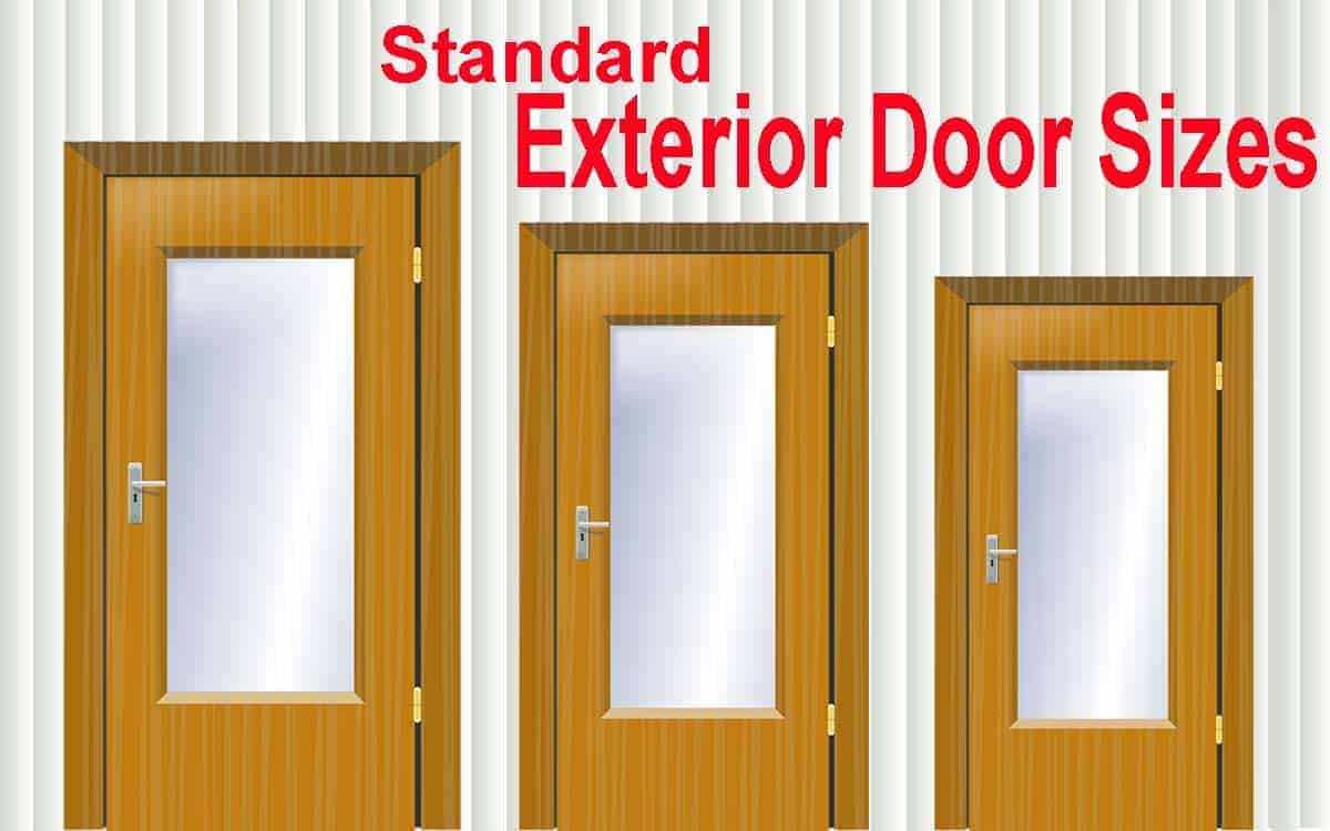 Standard Exterior Door Sizes: A Complete Guide - My Home My Globe